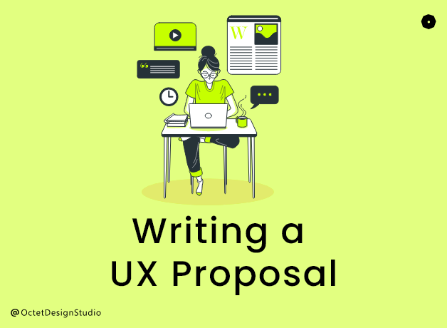How to write an effective UX proposal