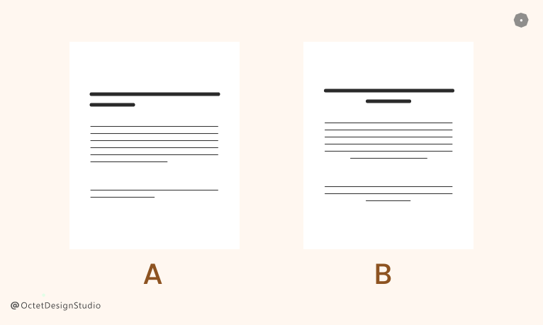 The length and placement of the copy of your website or app can also be tested in A/B testing